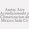 Asetec Aire Acondicionado y Climatizacion de Mexico