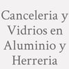 Canceleria y Vidrios en Aluminio y Herreria