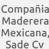 Compañia Maderera Mexicana, SAde Cv
