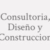 Consultoria, Diseño Y Construccion