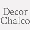 Decor Chalco