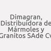 Dimagran, Distribuidora De Mármoles Y Granitos Sa De Cv