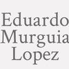Eduardo Murguia Lopez