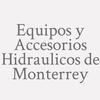 Equipos y Accesorios Hidraulicos de Monterrey