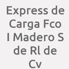 Express de Carga Fco I Madero S de Rl de Cv