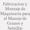 Fabricacion Y Montaje De Maquinaria Para El Manejo De Granos Y Semillas .
