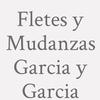 Fletes y Mudanzas Garcia y Garcia