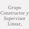 Grupo Constructor y Supervisor Linear,
