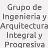 Grupo de Ingenieria y Arquitectura Integral y Progresiva