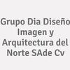 Grupo Dia Diseño Imagen Y Arquitectura Del Norte Sa De Cv