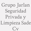 Grupo Jarlan Seguridad Privada y Limpieza SAde Cv