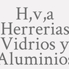 H,v,a Herrerias Vidrios Y Aluminios