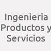 Ingenieria Productos y Servicios