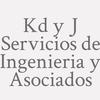 Kd y J Servicios de Ingenieria y Asociados