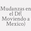 Mudanzas en el Df( Moviendo a Mexico)