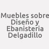 Muebles sobre Diseño y Ebanisteria Delgadillo