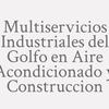 Multiservicios Industriales del Golfo en Aire Acondicionado y Construccion