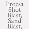 Procsa Shot Blast, Sand Blast,