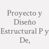 Proyecto y Diseño Estructural P y De,