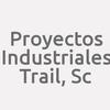 Proyectos Industriales Trail, Sc