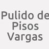Pulido de Pisos Vargas