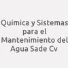 Quimica y Sistemas para el Mantenimiento del Agua SAde Cv