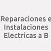 Reparaciones E Instalaciones Electricas A B