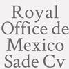 Royal Office de Mexico