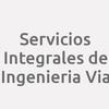 Servicios Integrales de Ingenieria Via