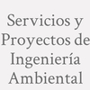 Servicios y Proyectos de Ingeniería Ambiental