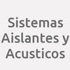 Sistemas Aislantes y Acusticos