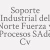 Soporte Industrial del Norte Fuerza y Procesos S.A. de C.V.
