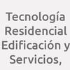 Tecnología Residencial Edificación y Servicios,