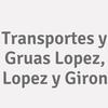 Transportes y Gruas Lopez, Lopez y Giron