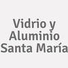 Vidrio y Aluminio Santa María