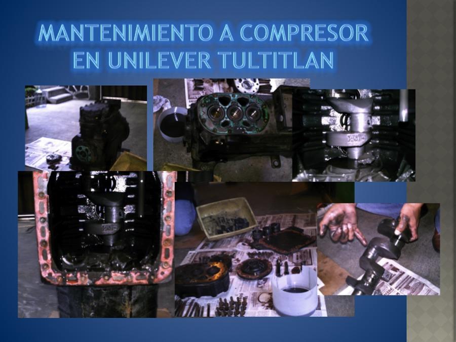 REPARACIÓN DE COMPRESOR UNILEVER DE 30 HP.