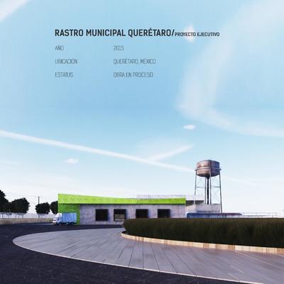 Ampliación Rastro Querétaro